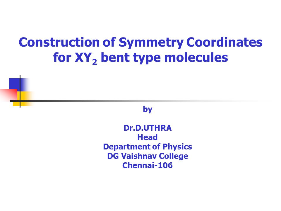 Construction of Symmetry Coordinates for XY2 bent type molecules
