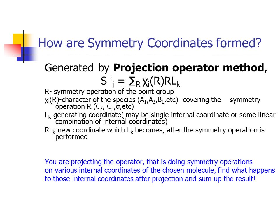 How are Symmetry Coordinates formed
