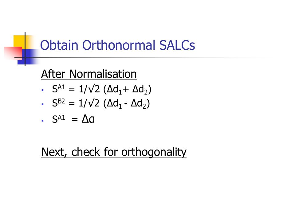 Obtain Orthonormal SALCs