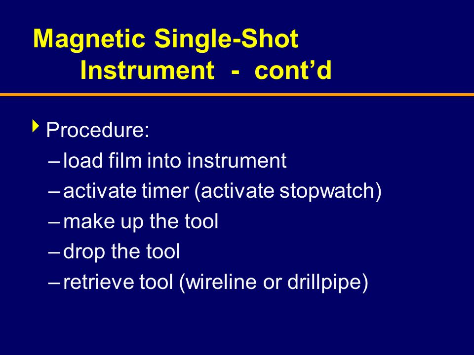 Magnetic Single-Shot Instrument - cont'd