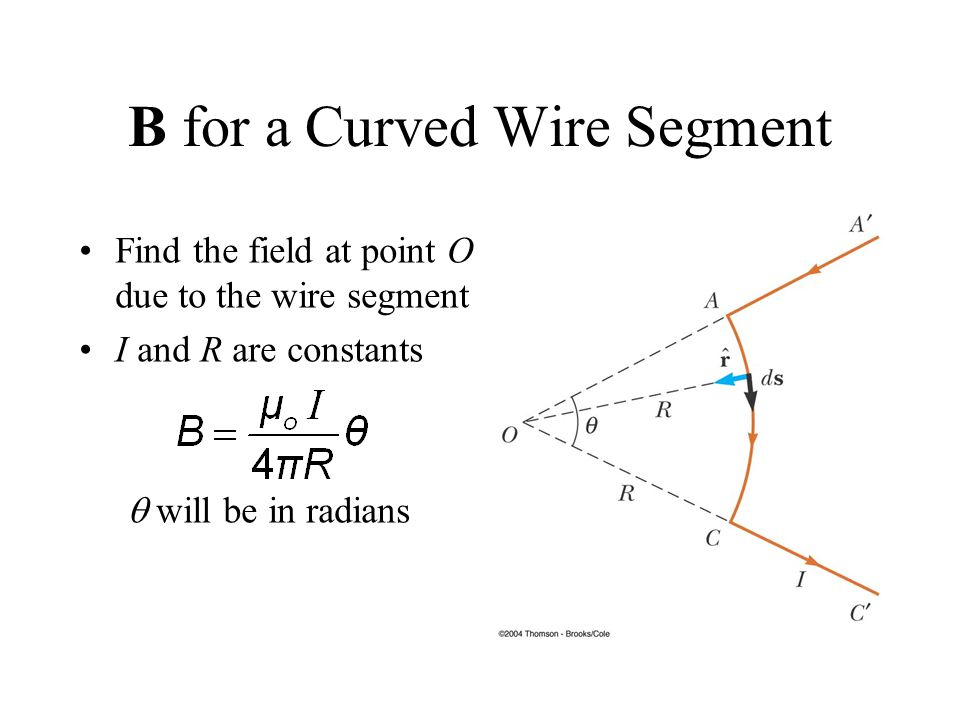 B for a Curved Wire Segment