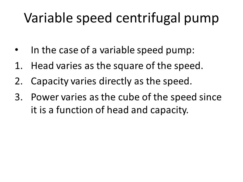 Variable speed centrifugal pump