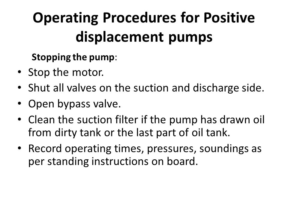 Operating Procedures for Positive displacement pumps