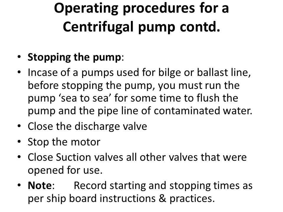 Operating procedures for a Centrifugal pump contd.