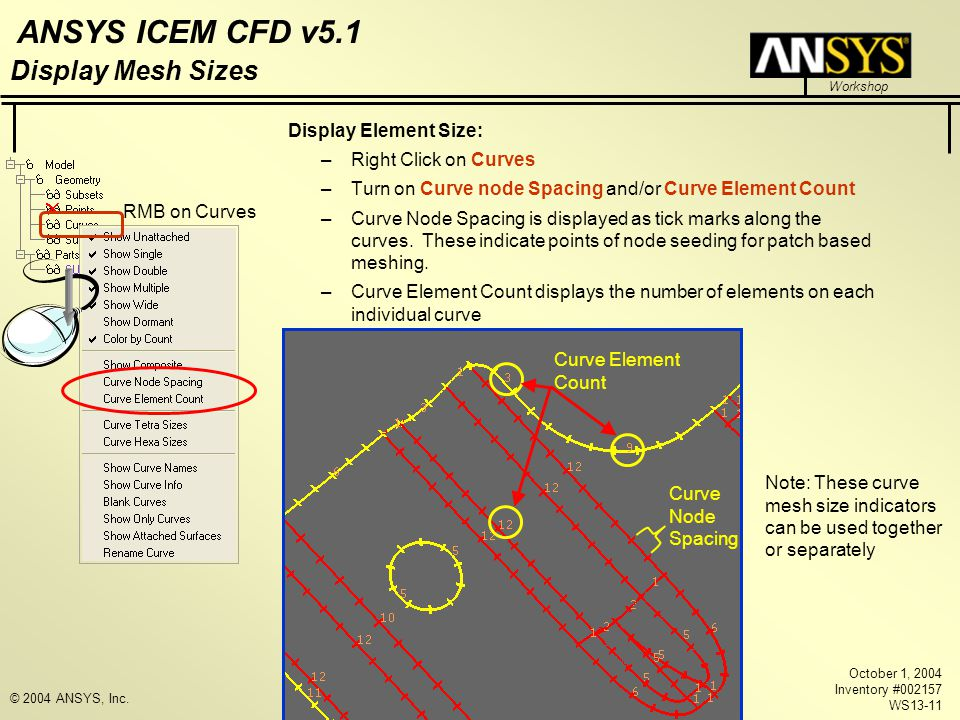 Display Mesh Sizes Display Element Size: Right Click on Curves