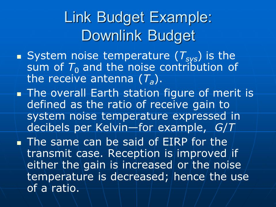 Link Budget Example: Downlink Budget