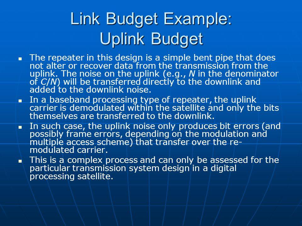 Link Budget Example: Uplink Budget