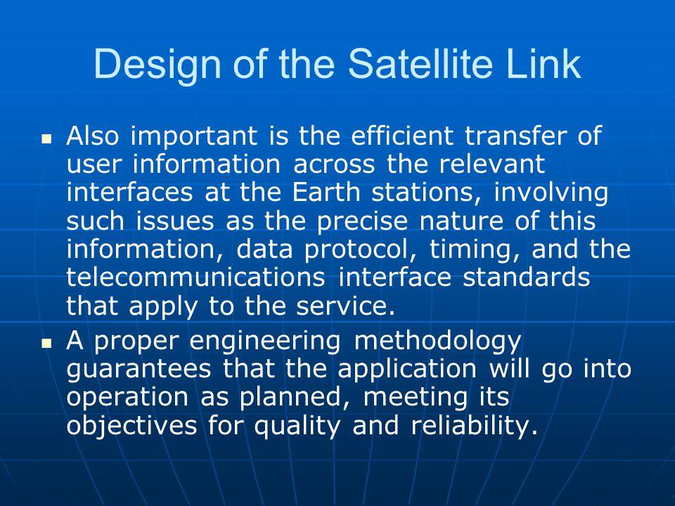 Design of the Satellite Link