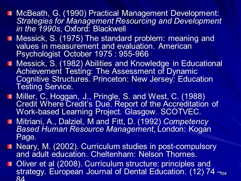 McBeath, G. (1990) Practical Management Development: Strategies for Management Resourcing and Development in the 1990s, Oxford: Blackwell