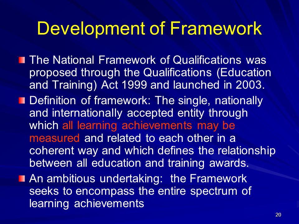 Development of Framework
