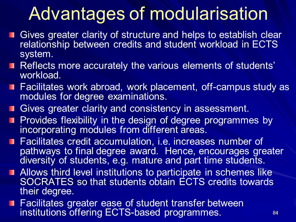 Advantages of modularisation