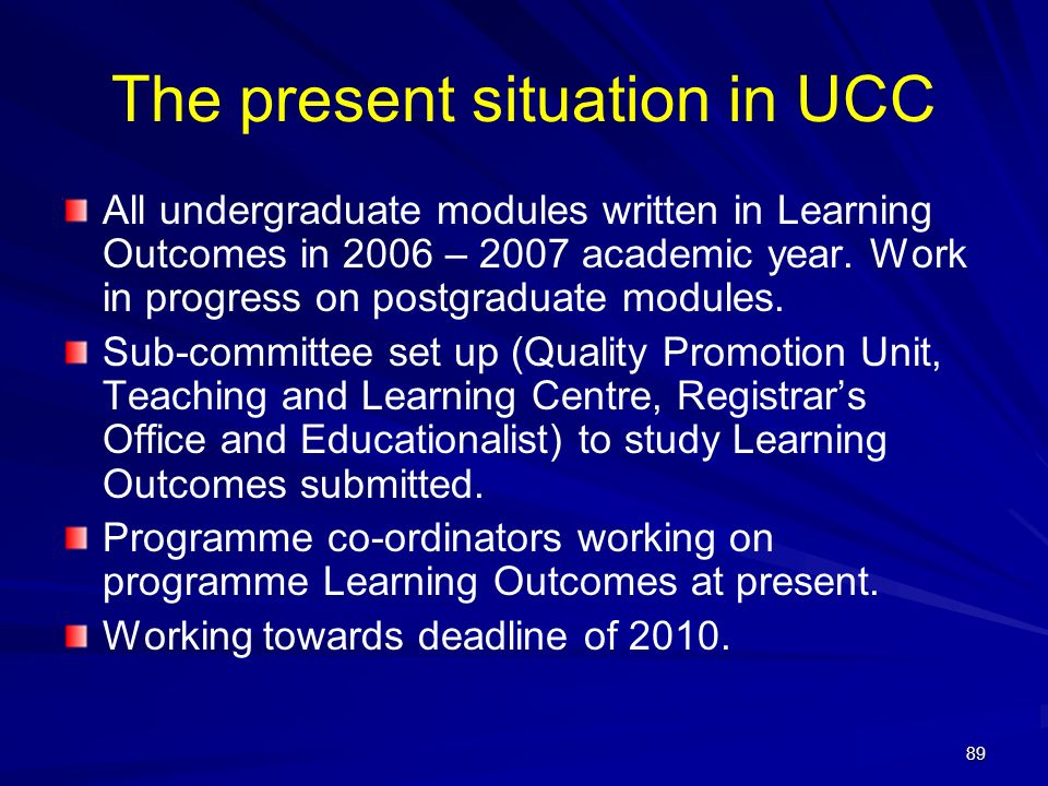 The present situation in UCC
