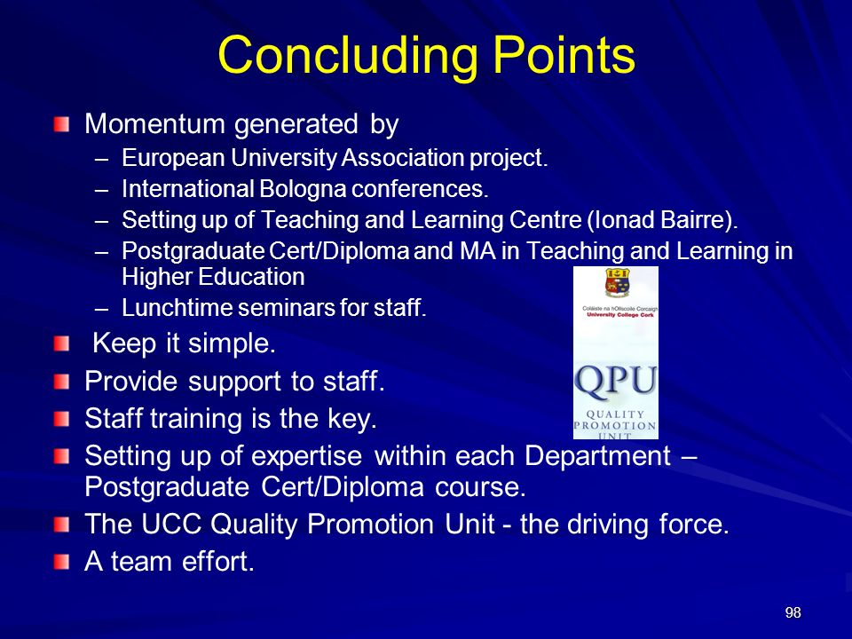 Concluding Points Momentum generated by Keep it simple.
