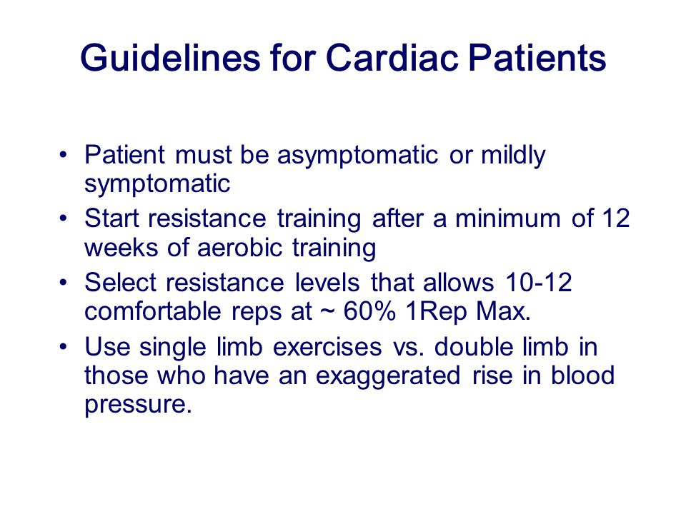 Guidelines for Cardiac Patients