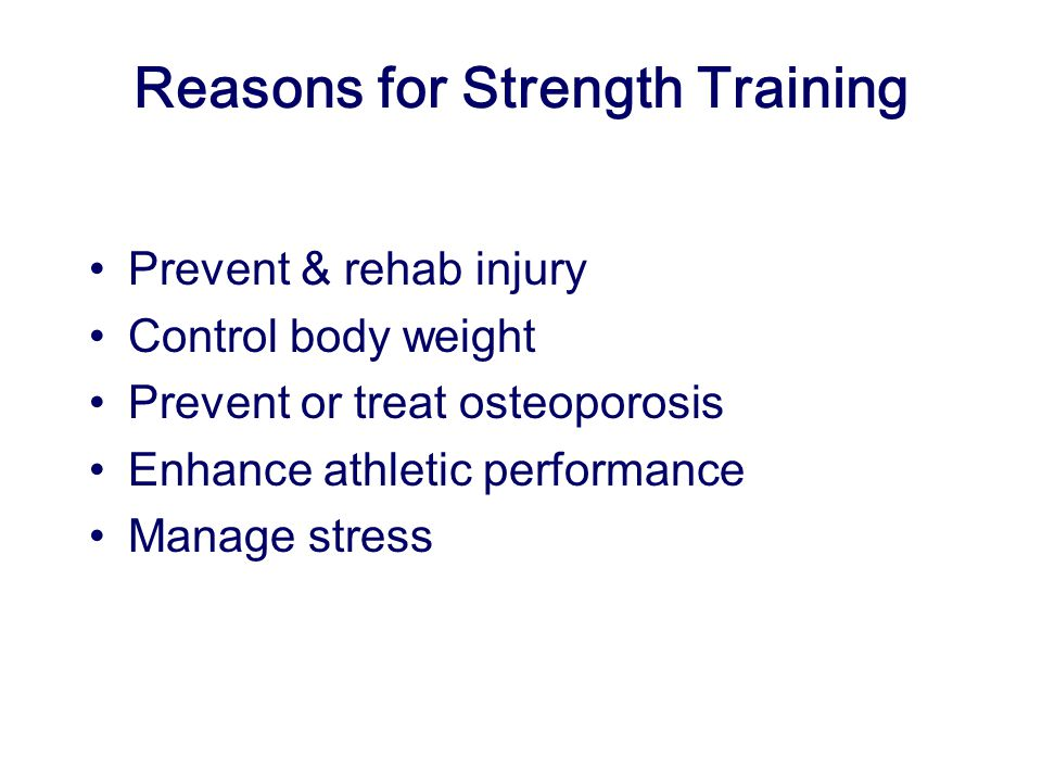 Reasons for Strength Training