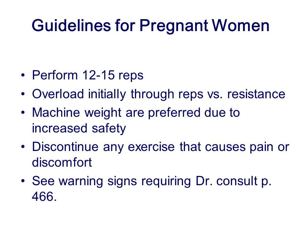 Guidelines for Pregnant Women