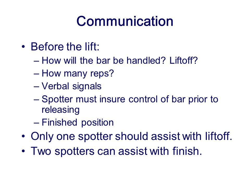 Communication Before the lift: