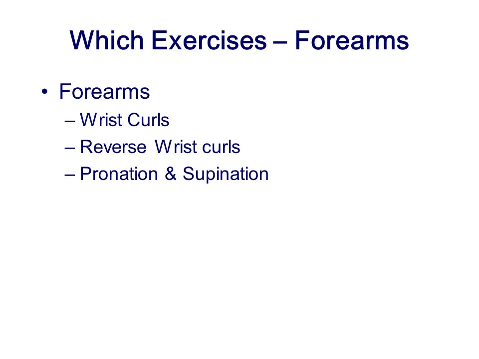 Which Exercises – Forearms