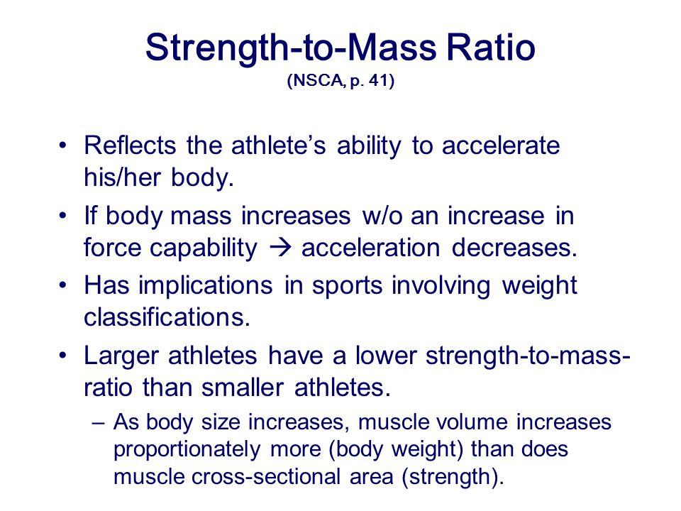 Strength-to-Mass Ratio (NSCA, p. 41)