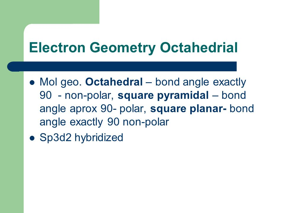 Electron Geometry Octahedrial