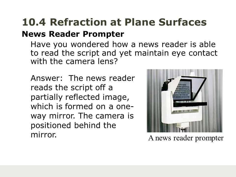10.4 Refraction at Plane Surfaces