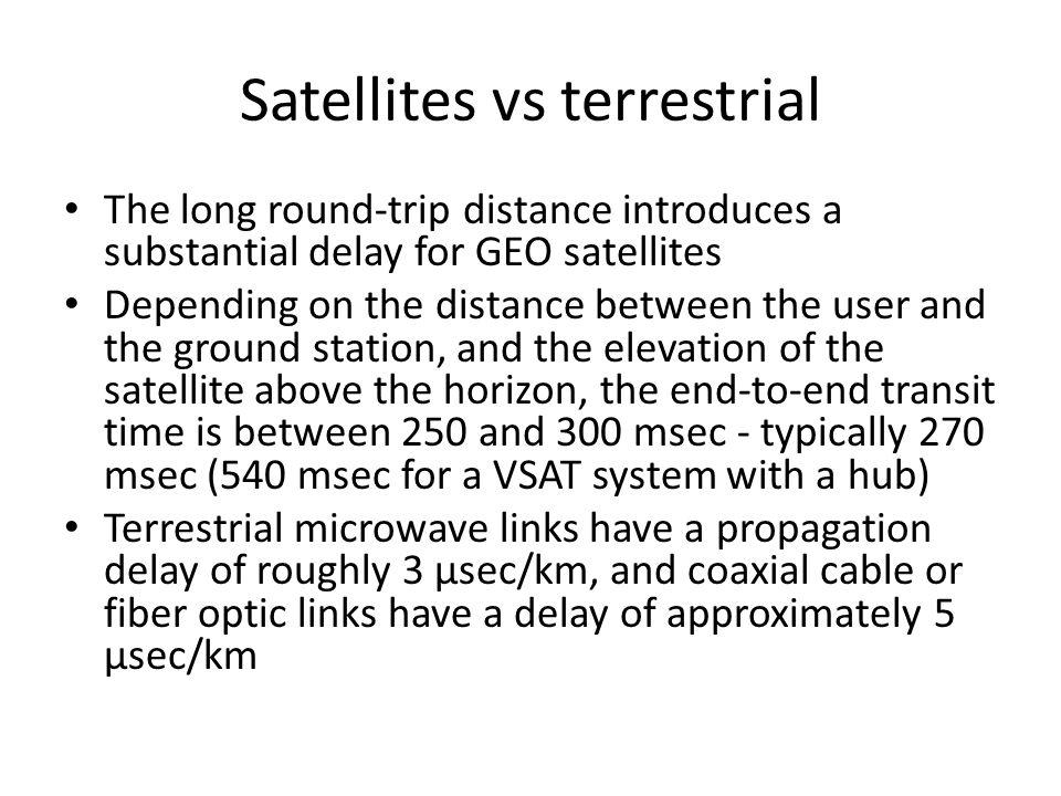 Satellites vs terrestrial
