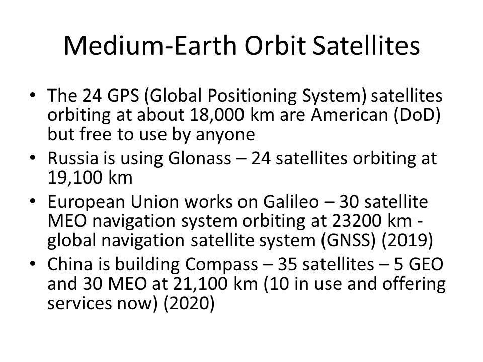 Medium-Earth Orbit Satellites