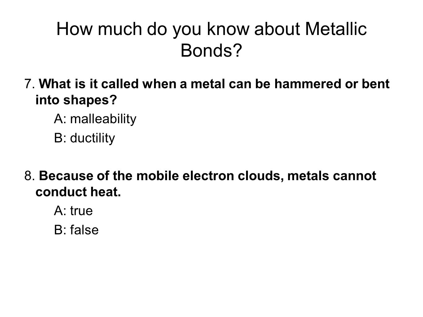 How much do you know about Metallic Bonds