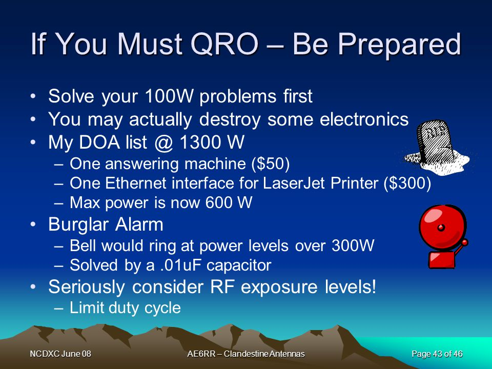 If You Must QRO – Be Prepared