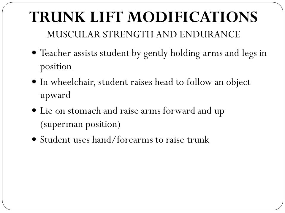 TRUNK LIFT MODIFICATIONS MUSCULAR STRENGTH AND ENDURANCE