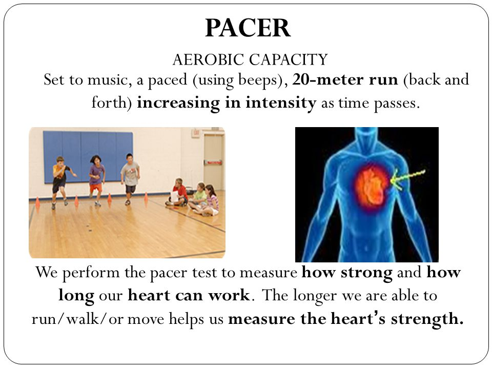PACER AEROBIC CAPACITY