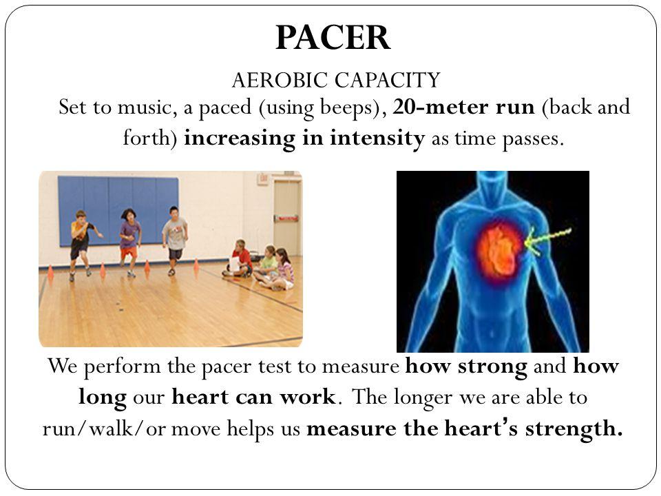 PACER AEROBIC CAPACITY