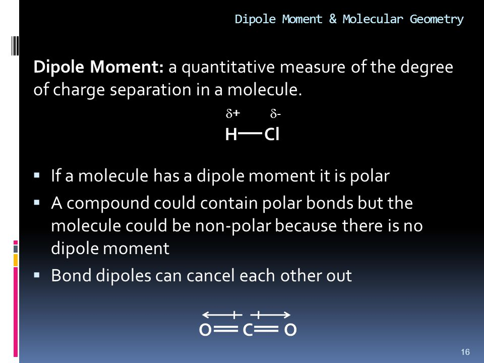 Dipole Moment & Molecular Geometry
