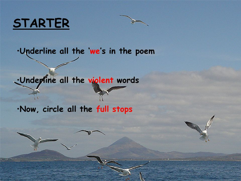STARTER Underline all the 'we's in the poem