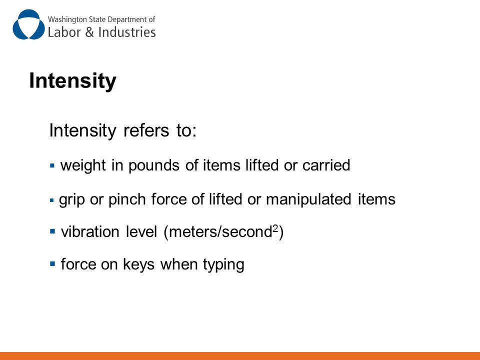 Intensity Intensity refers to: