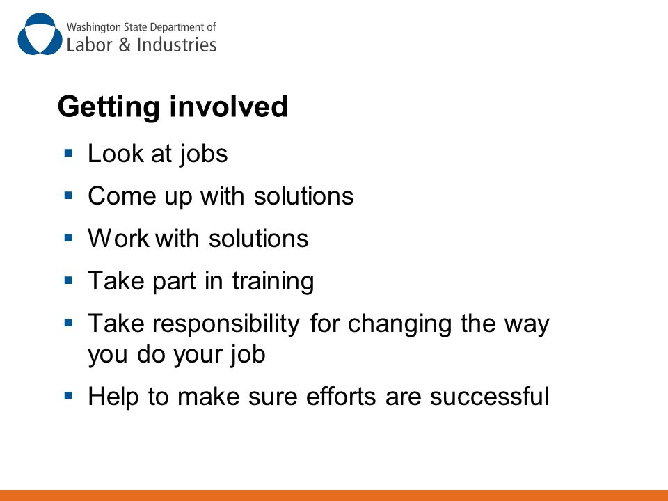 Getting involved Look at jobs Come up with solutions