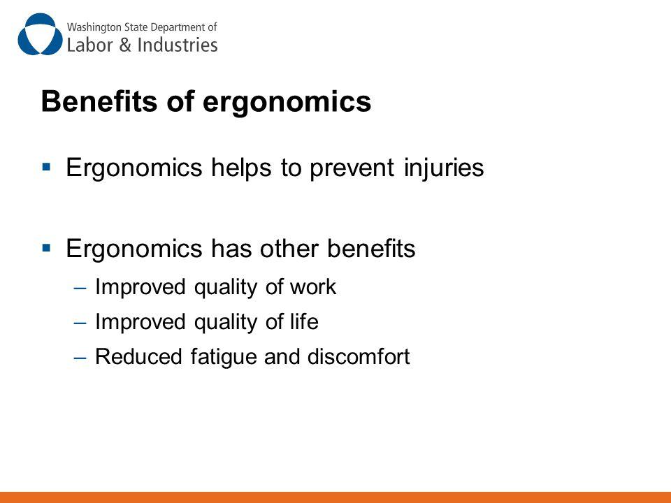 Benefits of ergonomics