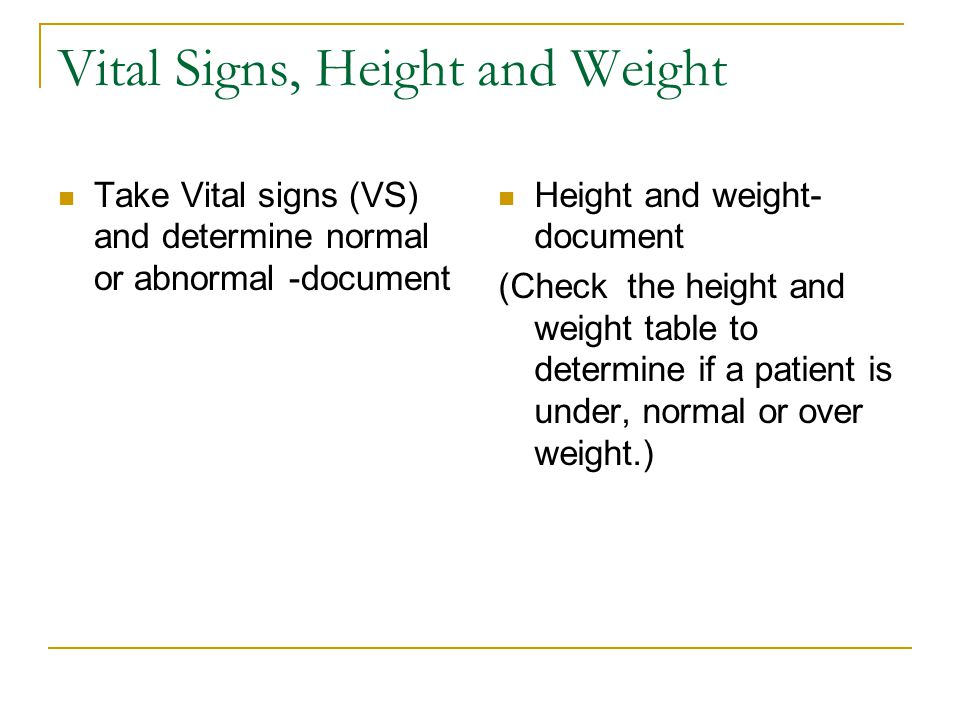 Vital Signs, Height and Weight