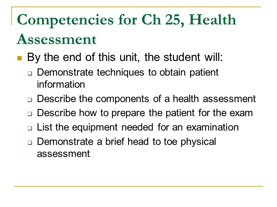 Competencies for Ch 25, Health Assessment