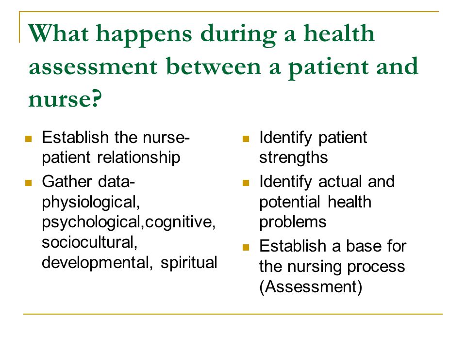 What happens during a health assessment between a patient and nurse