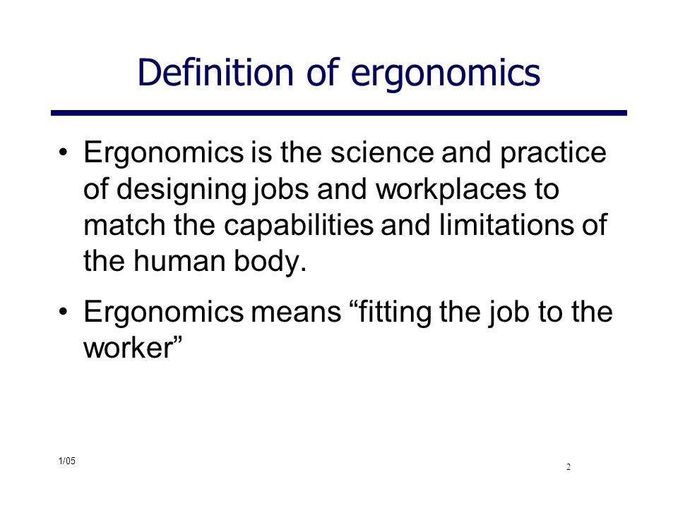 Definition of ergonomics