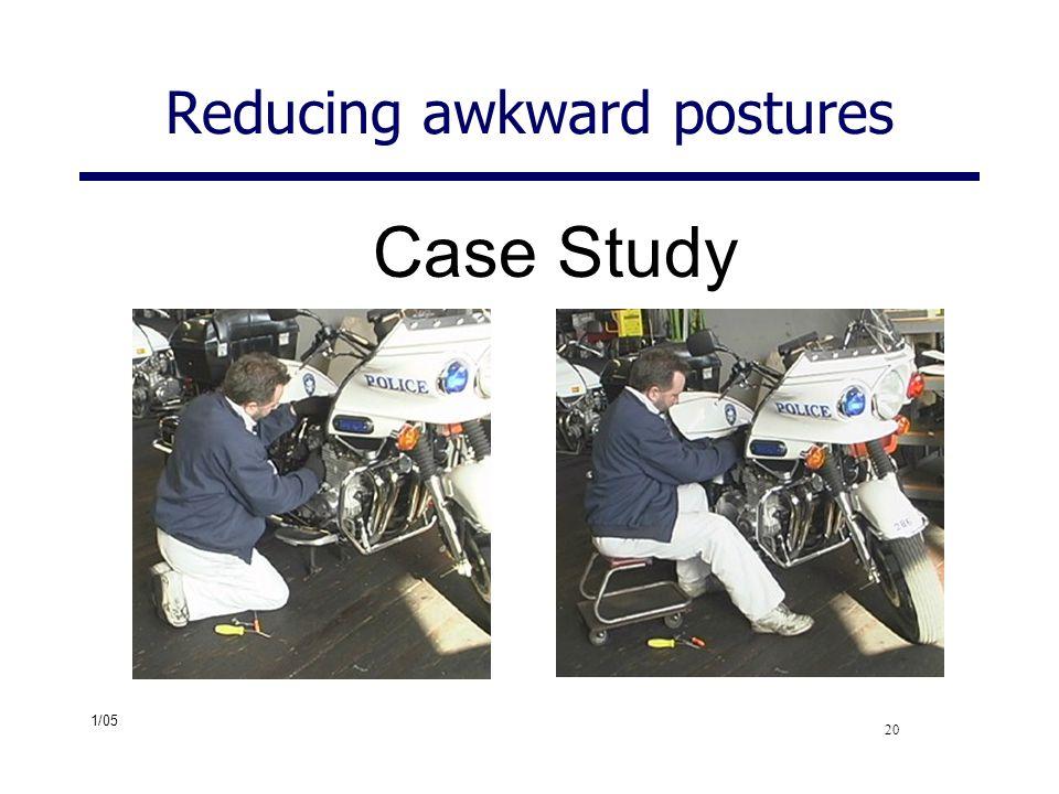 Reducing awkward postures