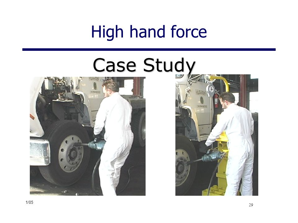 Case Study High hand force