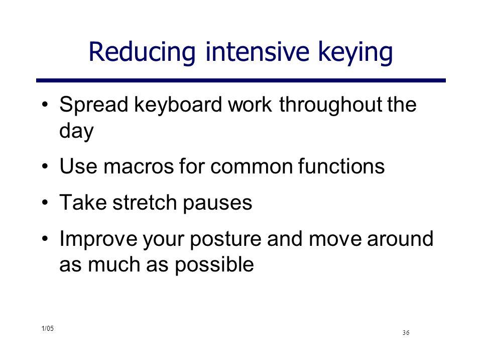 Reducing intensive keying