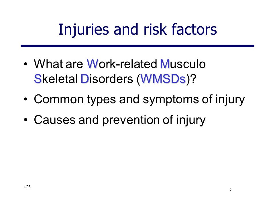 Injuries and risk factors