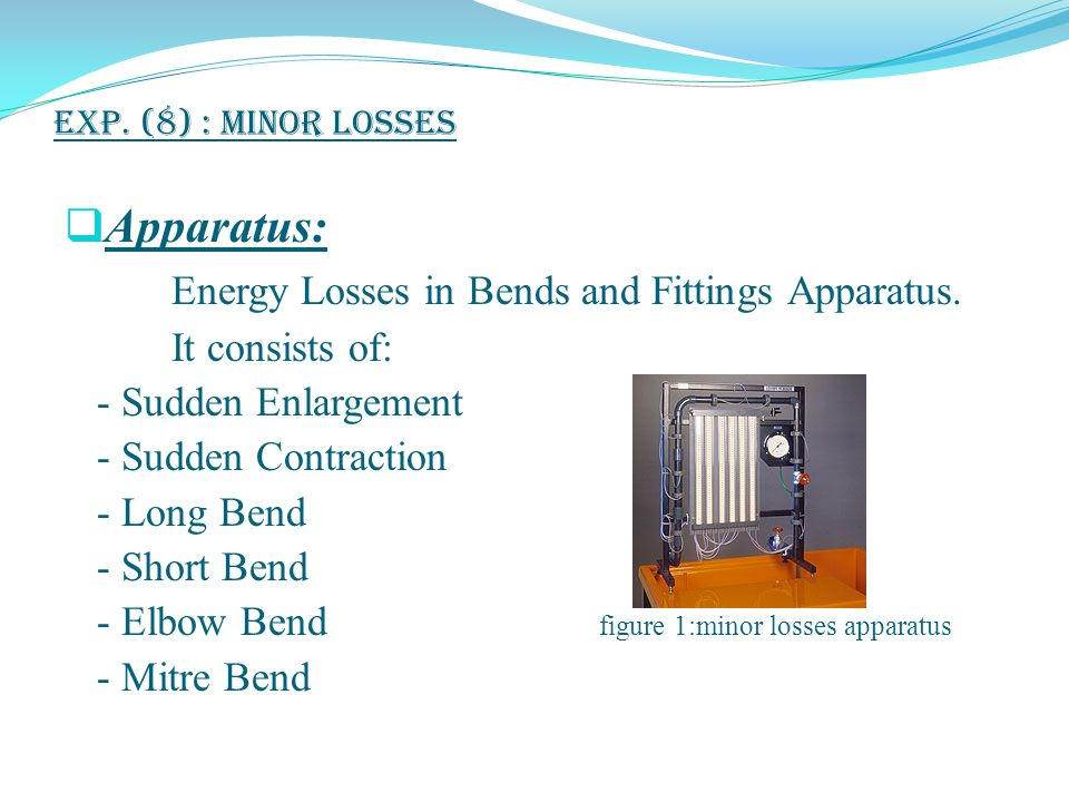 Energy Losses in Bends and Fittings Apparatus.
