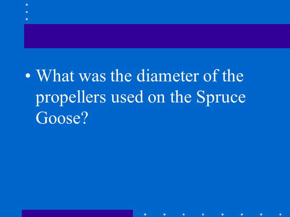 What was the diameter of the propellers used on the Spruce Goose