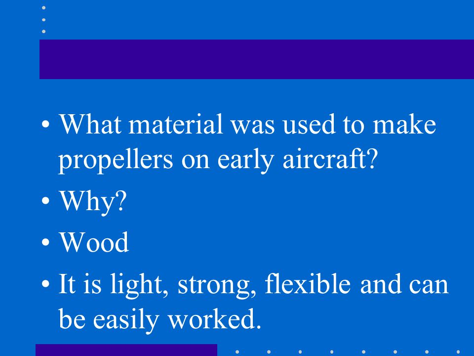 What material was used to make propellers on early aircraft