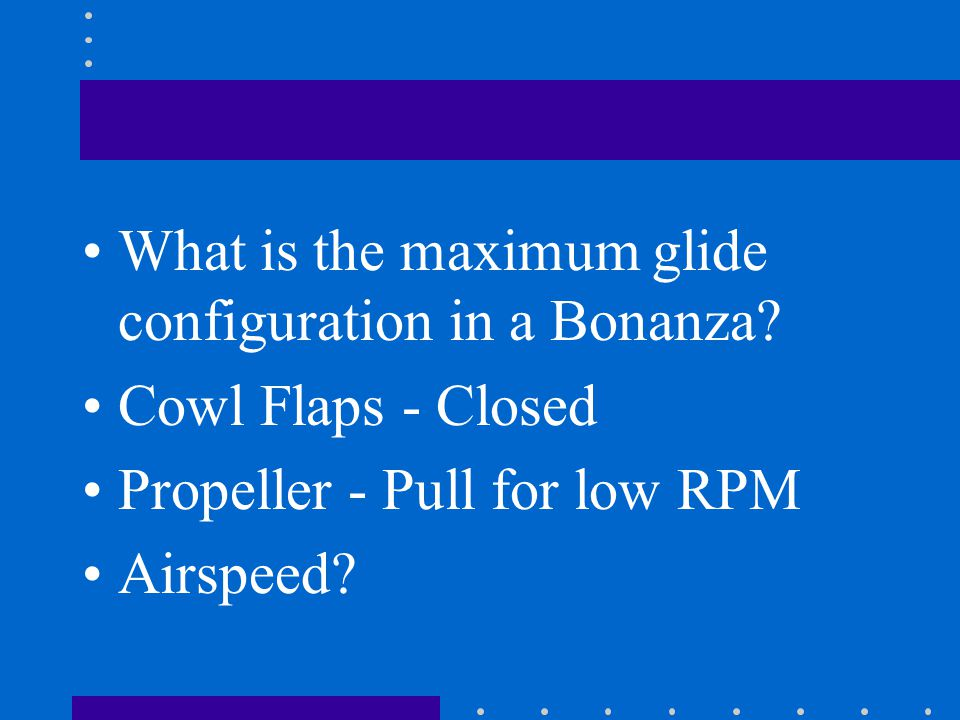 What is the maximum glide configuration in a Bonanza