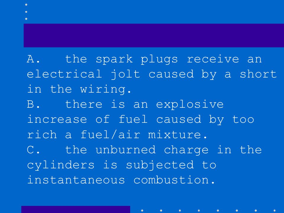 A. the spark plugs receive an electrical jolt caused by a short in the wiring.